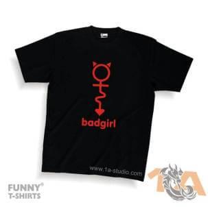 Majice za kraj škole: BadGirl