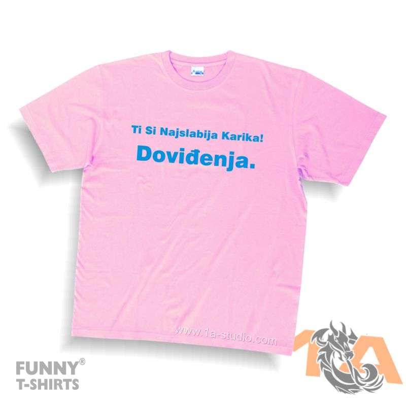 Majice za kraj škole: Ti si najslabija karika, doviđenja!