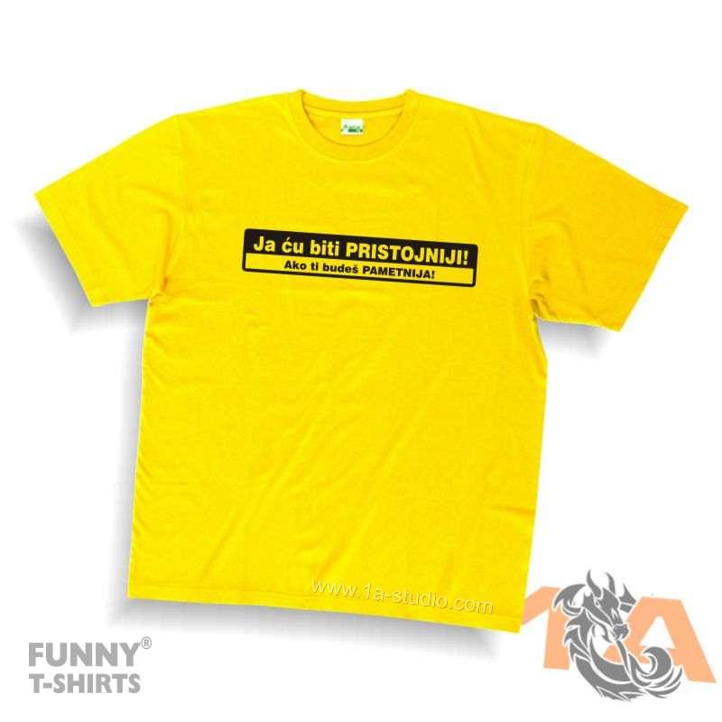 Majice za kraj škole: Ja ću biti pristojniji, ako ti budeš pametnija!