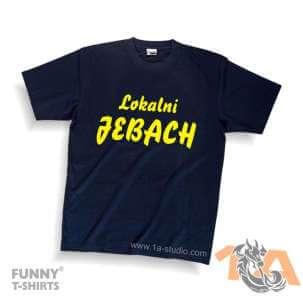 Majice za kraj škole: Lokalni jebach!