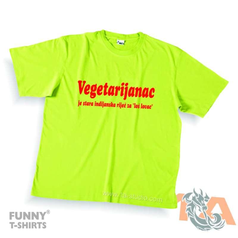 Majice za kraj škole: Vegetarijanac je stara indijanska riječ za loš lovac.