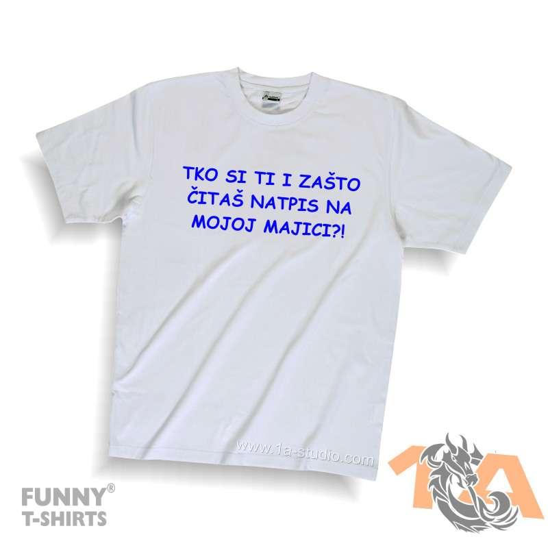 Majice za kraj škole: Tko si ti? I zašto čitaš natpis na mojoj majici?
